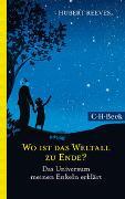 Cover-Bild zu Reeves, Hubert: Wo ist das Weltall zu Ende?