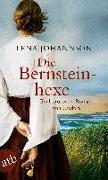 Cover-Bild zu Johannson, Lena: Die Bernsteinhexe