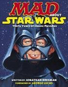 Cover-Bild zu Bresman, Jonathan: Mad About Star Wars