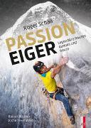 Cover-Bild zu Rettner, Rainer: Roger Schäli - Passion Eiger