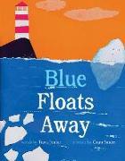 Cover-Bild zu Jonker, Travis: Blue Floats Away