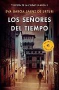 Cover-Bild zu Sáenz, Eva Garcia: Los Señores del Tiempo / The Lords of Time (White City Trilogy. Book 3)