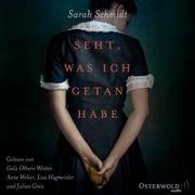 Cover-Bild zu Schmidt, Sarah: Seht, was ich getan habe