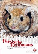 Cover-Bild zu Anne, Weber: Die Persische Rennmaus