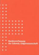 Cover-Bild zu Bundesverfassung der Schweizerischen Eidgenossenschaft