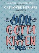 Cover-Bild zu Patrick, Bernard: Coloring Books for 7+ Year Olds (Cat Lover Phrases)