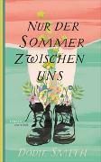 Cover-Bild zu Smith, Dodie: Nur der Sommer zwischen uns