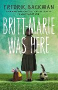 Cover-Bild zu Backman, Fredrik: Britt-Marie Was Here
