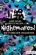 Cover-Bild zu Segel, Jason: Nightmares 03. Die Stunde der Ungeheuer