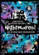 Cover-Bild zu Segel, Jason: Nightmares! Band 3. Die Stunde der Ungeheuer