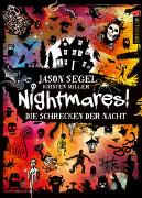 Cover-Bild zu Segel, Jason: Nightmares! Band 1. Die Schrecken der Nacht