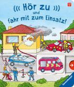 Cover-Bild zu Penners, Bernd: Hör zu und fahr mit zum Einsatz!