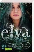 Cover-Bild zu Müller-Braun, Dana: Elya 2: Das Bündnis der Welten