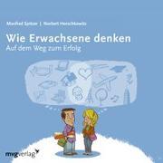 Cover-Bild zu Spitzer, Manfred: Wie Erwachsene denken I