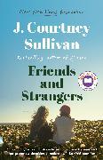 Cover-Bild zu Sullivan, J. Courtney: Friends and Strangers