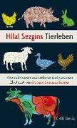 Cover-Bild zu Sezgin, Hilal: Hilal Sezgins Tierleben