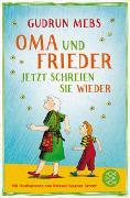 Cover-Bild zu Mebs, Gudrun: Oma und Frieder - Jetzt schreien sie wieder