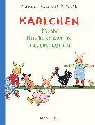 Cover-Bild zu Berner, Rotraut Susanne: Karlchen - Mein Kindergarten-Freundebuch