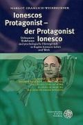 Cover-Bild zu Gramlich-Weinbrenner, Margot: Ionescos Protagonist - Der Protagonist Ionesco