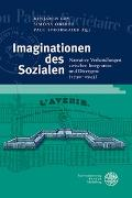Cover-Bild zu Loy, Benjamin (Hrsg.): Imaginationen des Sozialen