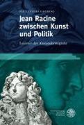 Cover-Bild zu Doering, Pia Claudia: Jean Racine zwischen Kunst und Politik