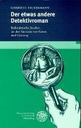 Cover-Bild zu Vickermann, Gabriele: Der etwas andere Detektivroman