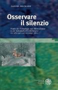 Cover-Bild zu Reimann, Daniel: Osservare il silenzio