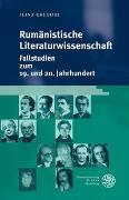 Cover-Bild zu Gregori, Ilina: Rumänistische Literaturwissenschaft