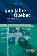 Cover-Bild zu Reutner, Ursula (Hrsg.): 400 Jahre Quebec