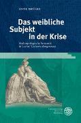 Cover-Bild zu Brüske, Anne: Das weibliche Subjekt in der Krise