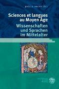Cover-Bild zu Ducos, Joëlle (Hrsg.): Sciences et Langues au Moyen Âge/Wissenschaften und Sprachen im Mittelalter
