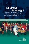 Cover-Bild zu Schmitz, Sabine: La langue de Bruegel
