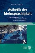 Cover-Bild zu Helmich, Werner: Ästhetik der Mehrsprachigkeit