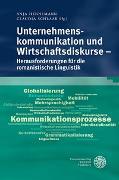 Cover-Bild zu Hennemann, Anja (Hrsg.): Unternehmenskommunikation und Wirtschaftsdiskurse - Herausforderungen für die romanistische Linguistik