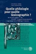 Cover-Bild zu Dörr, Stephen (Hrsg.): Quelle philologie pour quelle lexicographie ?