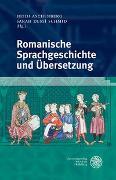 Cover-Bild zu Aschenberg, Heidi (Hrsg.): Romanische Sprachgeschichte und Übersetzung