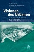 Cover-Bild zu Hahn, Kurt (Hrsg.): Visionen des Urbanen