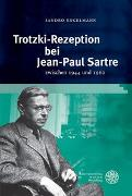 Cover-Bild zu Engelmann, Sandro: Trotzki-Rezeption bei Jean-Paul Sartre