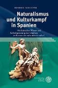 Cover-Bild zu Schlieper, Hendrik: Naturalismus und Kulturkampf in Spanien