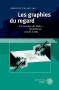 Cover-Bild zu Weiand, Christof (Hrsg.): Les graphies du regard