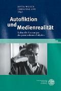 Cover-Bild zu Weiser, Jutta (Hrsg.): Autofiktion und Medienrealität