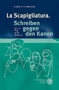 Cover-Bild zu Schrader, Sabine: La Scapigliatura. Schreiben gegen den Kanon