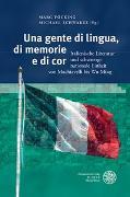 Cover-Bild zu Föcking, Marc (Hrsg.): Una gente di lingua, di memorie e di cor