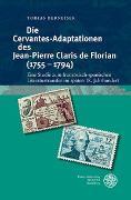 Cover-Bild zu Berneiser, Tobias: Die Cervantes-Adaptationen des Jean-Pierre Claris de Florian (1755-1794)