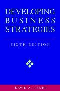 Cover-Bild zu Aaker, David A.: Developing Business Strategies