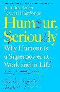 Cover-Bild zu Aaker, Jennifer: Humour, Seriously