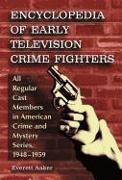 Cover-Bild zu Aaker, Everett: Encyclopedia of Early Television Crime Fighters