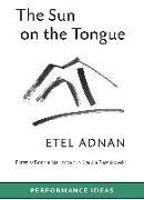 Cover-Bild zu Adnan, Etel: The Sun on the Tongue