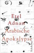 Cover-Bild zu Adnan, Etel: Arabische Apokalypse
