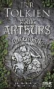 Cover-Bild zu Tolkien, J.R.R.: König Arthurs Untergang